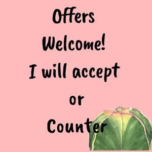 Other - Offers welcome. I will either accept or counter!